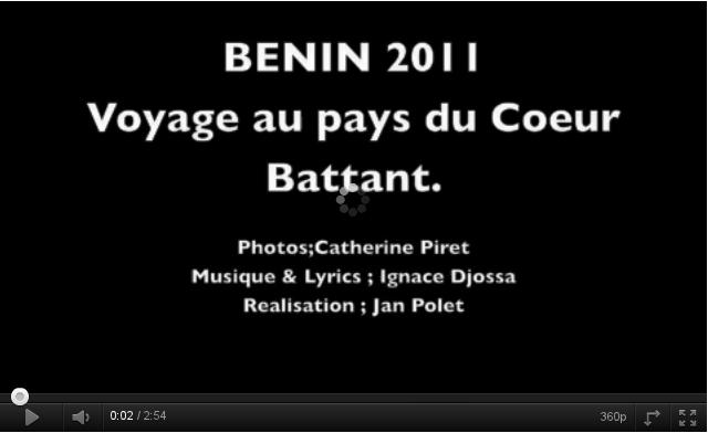 BENIN 2011 : Voyage au pays du Coeur Battant